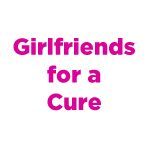 Girlfriends for a cure