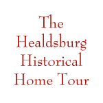 The Healdsburg Historical Home Tour